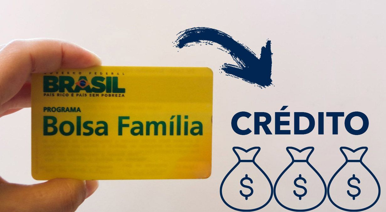Crédito Bolsa Família com limite acima de R$ 10 mil