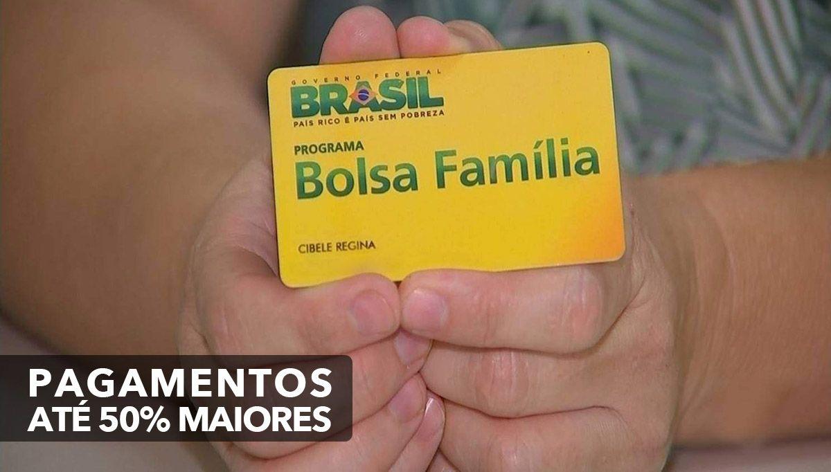 Novo Bolsa Família com pagamentos até 50% maiores