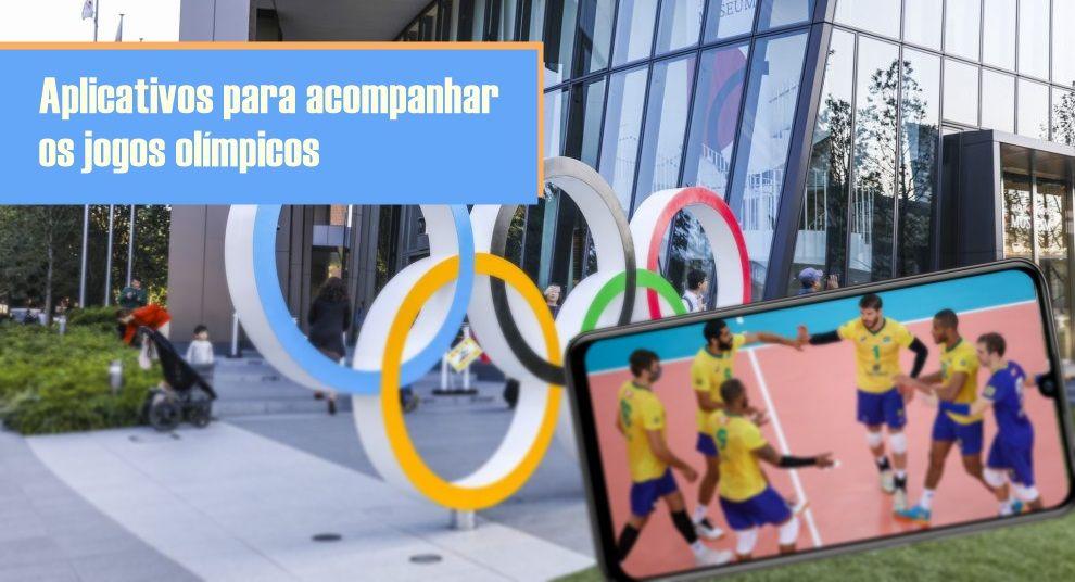 App Olimpíadas 2021 aplicativos para acompanhar os jogos olímpicos