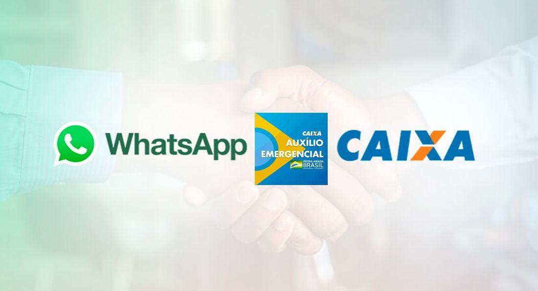 Auxílio Emergencial Caixa e Whatsapp fecham parceria relacionada ao benefício