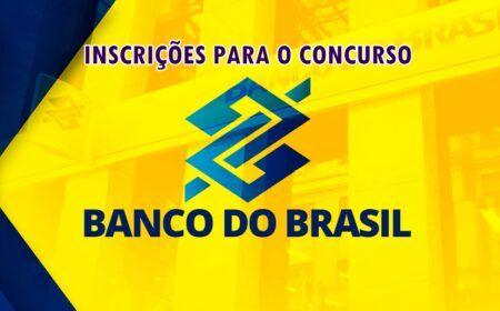 Cesgranrio BB Inscrição 2021: Concurso Banco do Brasil – Vagas e inscrições