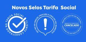 Novos Selos da Tarifa Social