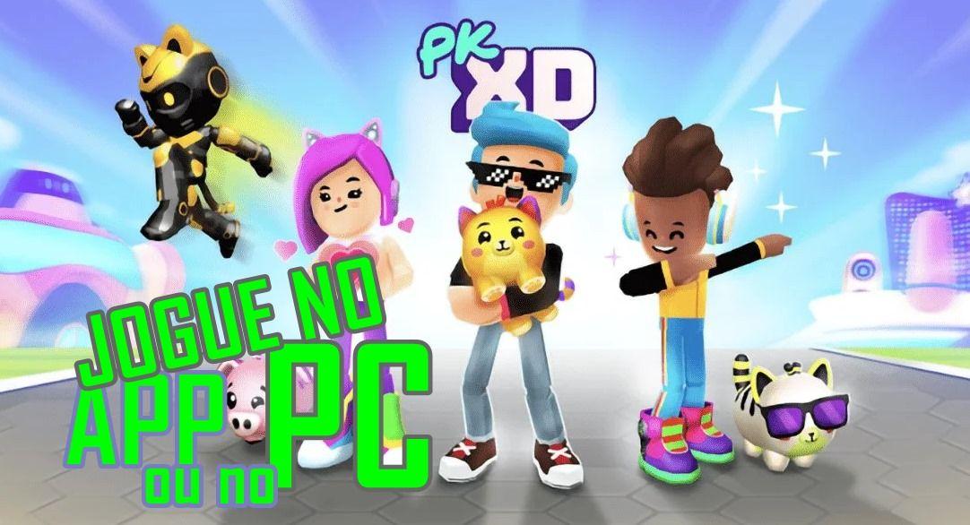 PK XD App: Jogo online, como entrar pelo pc, tablet ou celular