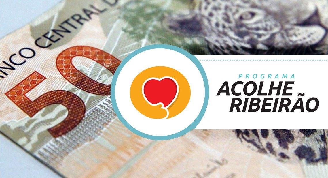 Prefeitura reabre inscrições para Auxílio do Programa Acolhe Ribeirão de R$600