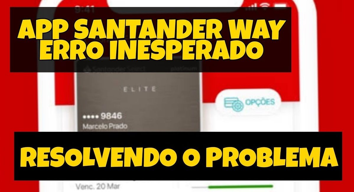 Aplicativo Santander não entra Como resolver o problema