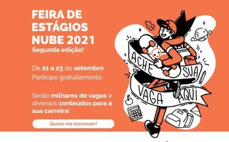 Feirão de Estágios Nube 2º Semestre 2021: Milhares de vagas em todo o Brasil – Salários e benefícios