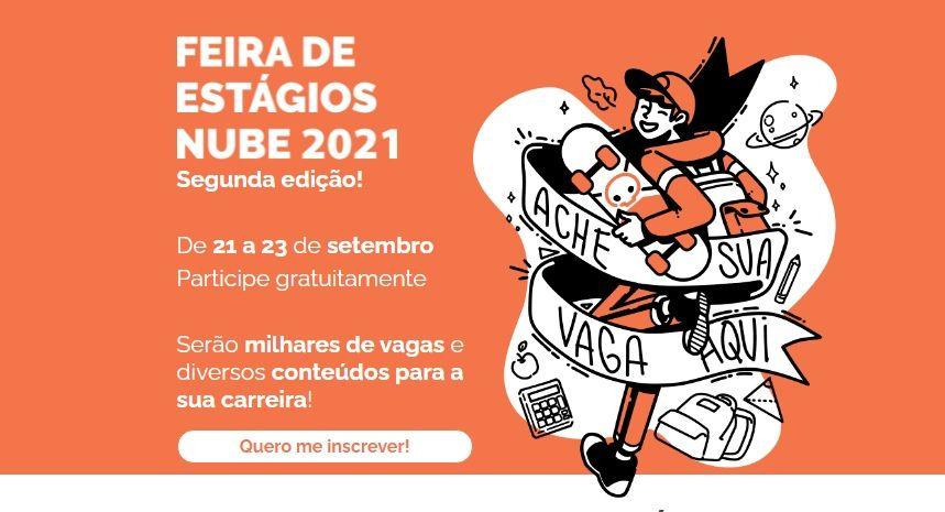 Feirão de Estágios Nube 2º Semestre 2021: Milhares de vagas em todo o Brasil - Salários e benefícios