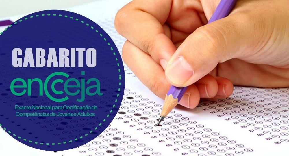 Gabarito Encceja 2021 e Resultado Final Veja a correção das provas e quando sai o resultado oficial do Exame