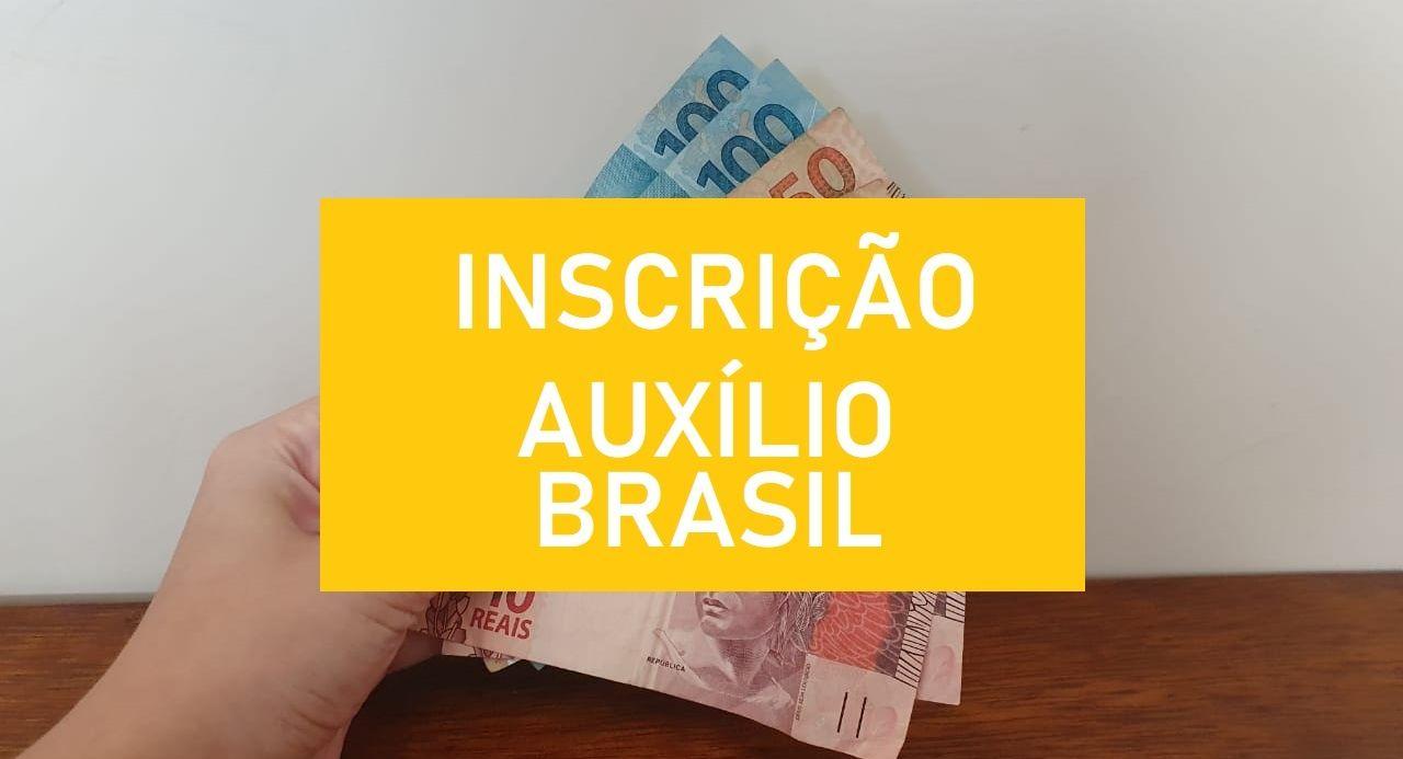 Inscrição Auxílio Brasil 2021 Veja como consultar o cadastro e fazer atualização