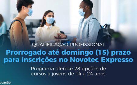 Inscrições Novotec Expresso: 30 mil bolsas-auxílio de até R$ 600 para estudantes