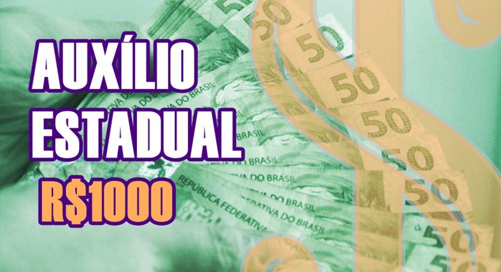 Inscrições para Auxílio estadual de R$ 1.000 estão abertas Calendário com início em 30-08 - Veja como se inscrever