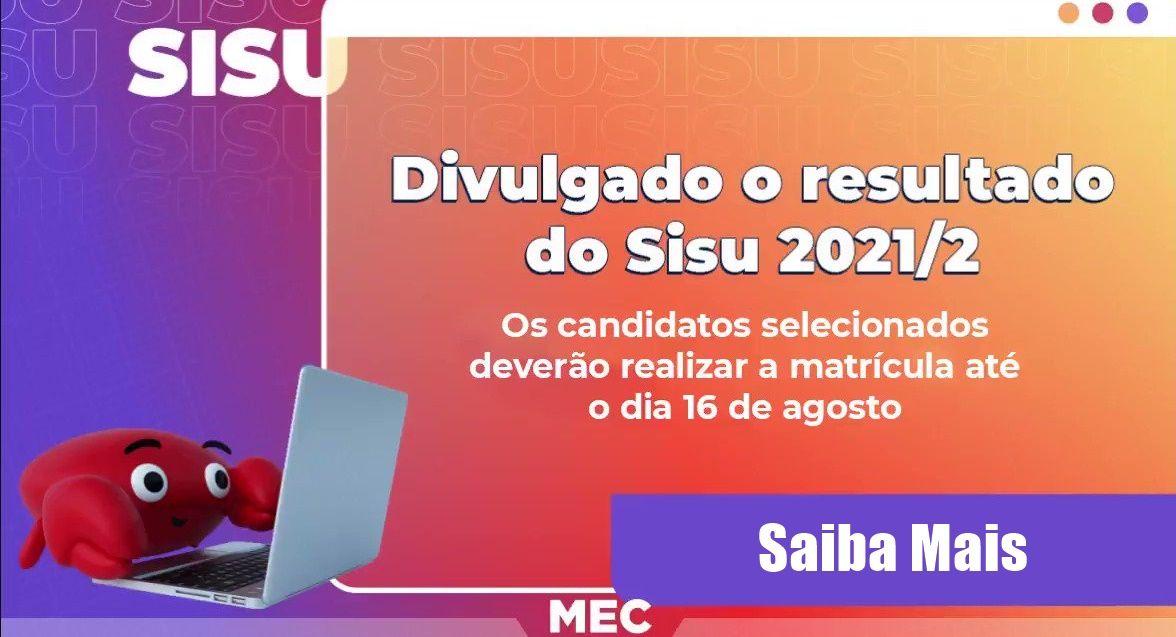 MEC libera resultado do Sisu 2021-2 Veja como participar da lista de espera