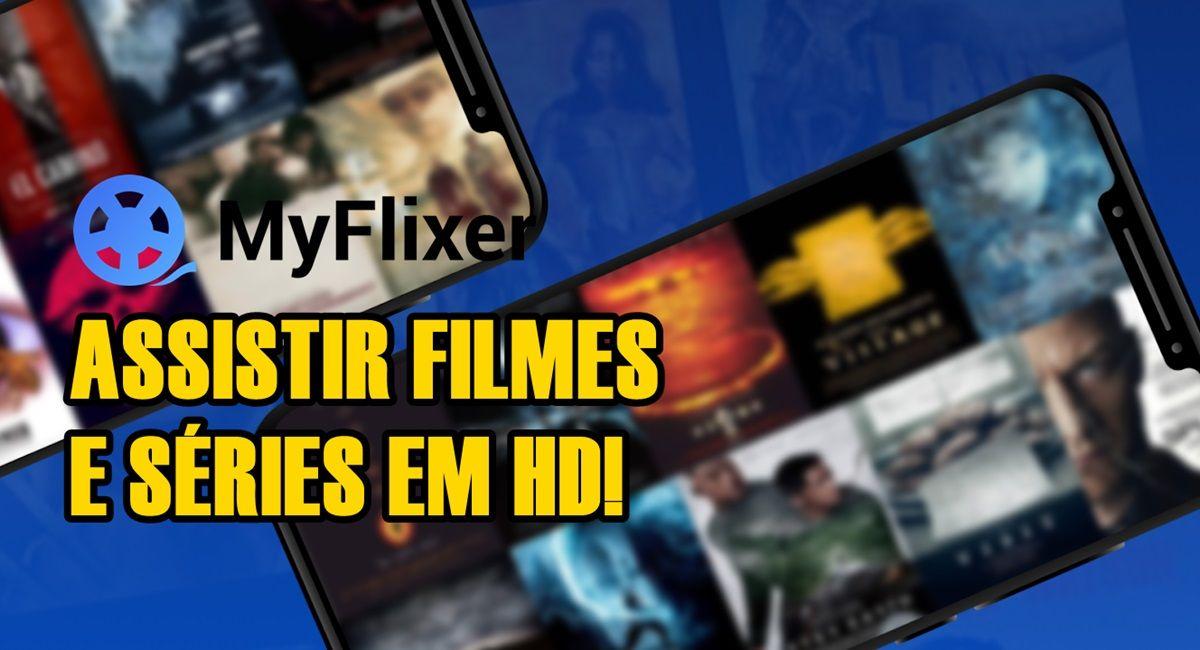 MyFlixer HD App Filmes e Séries no Celular, Tablet, PC ou TV