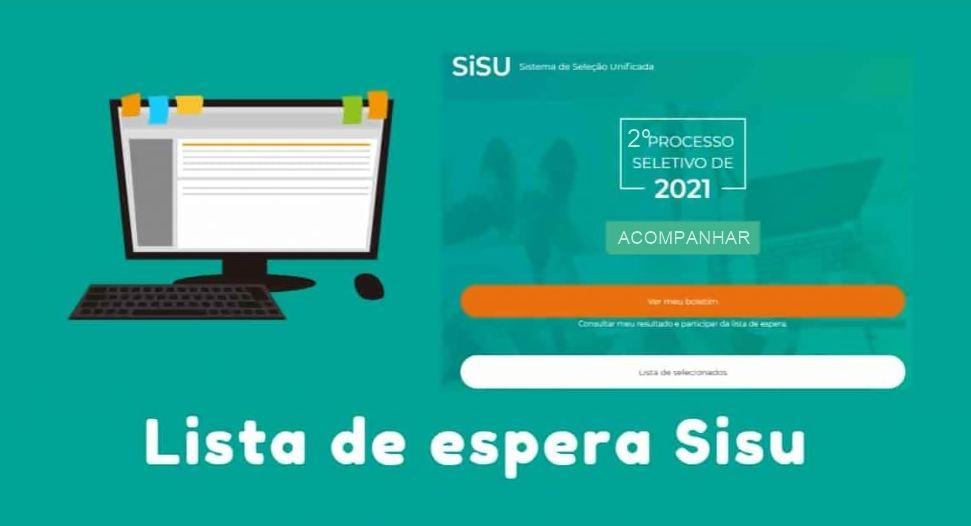 Prazo para manifestar interesse na lista de espera Sisu 2021 Como participar e acompanhar a convocação
