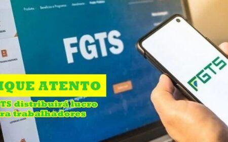 Veja como será distribuído o lucro de R$ 8,5 bilhões do FGTS ao trabalhador: Saiba quem terá direito a partir desta terça-feira