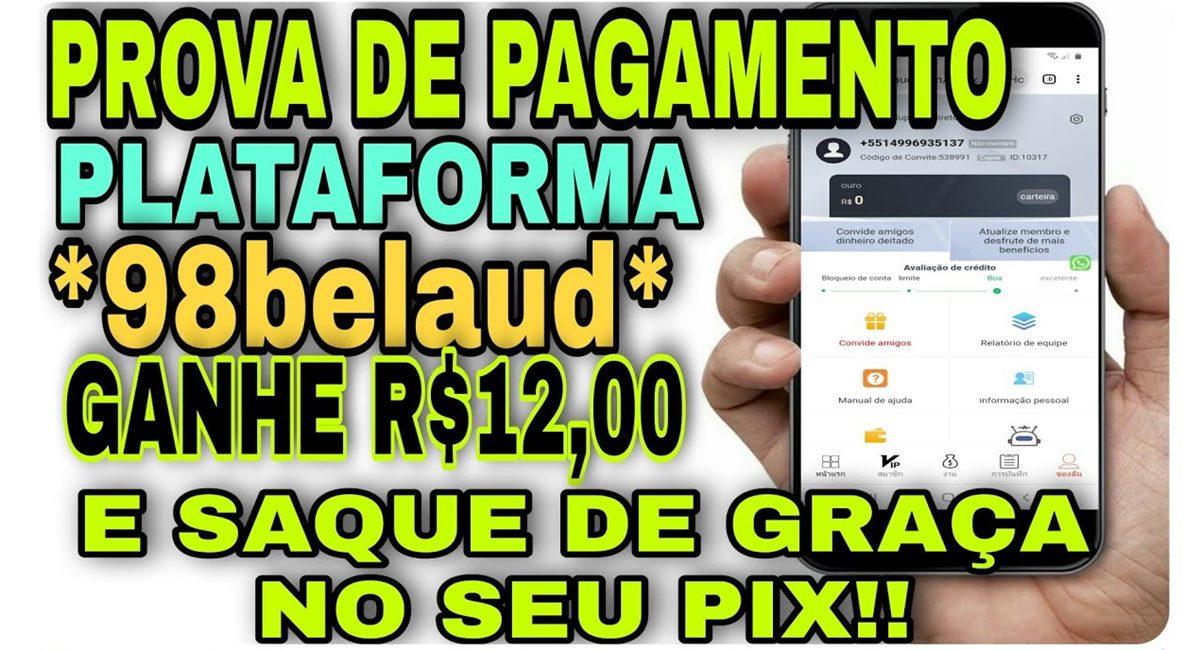 98Belaud plataforma paga mesmo Prova de pagamento de R$12 reais no Pix através da 98 Belaud é real98Belaud plataforma paga mesmo Prova de pagamento de R$12 reais no Pix através da 98 Belaud é real