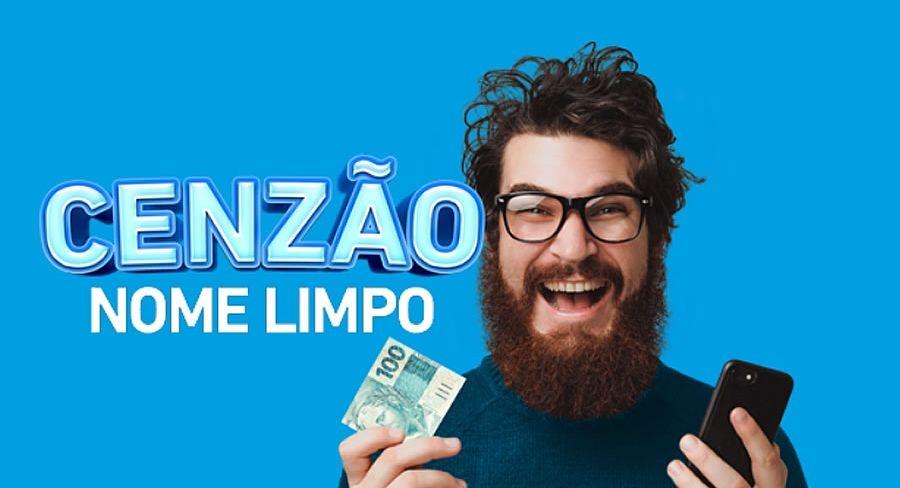 Campanha Cenzão Serasa Limpa Nome Prorrogado o prazo para quitar suas dividas por até R$100