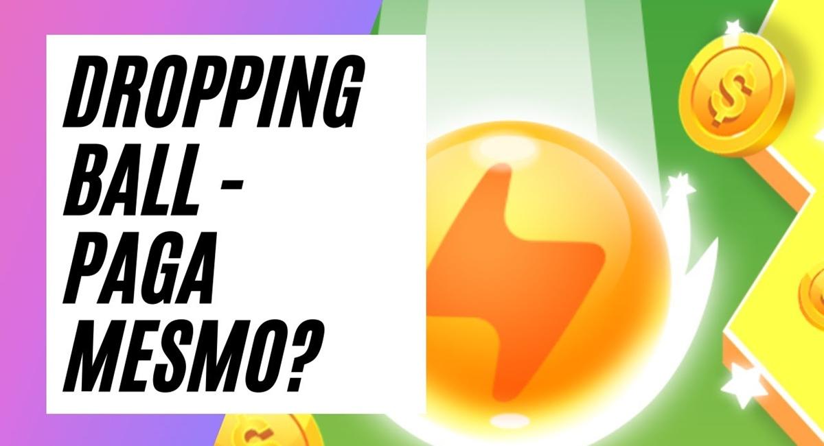 Dropping Ball App paga mesmo Como funciona, como receber e prova de pagamento no PayPal