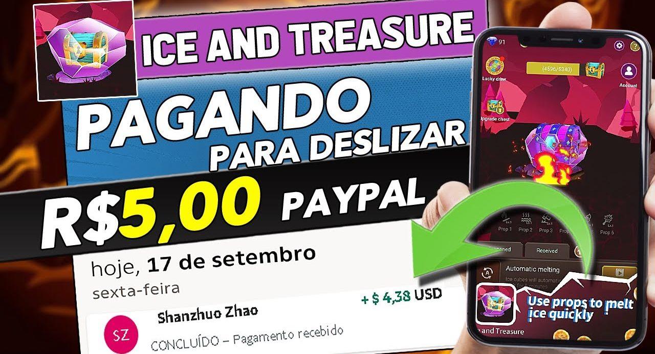 Ice And Treasure App Novo Jogo pagou R$ 80 via PayPal - Prova de Pagamento
