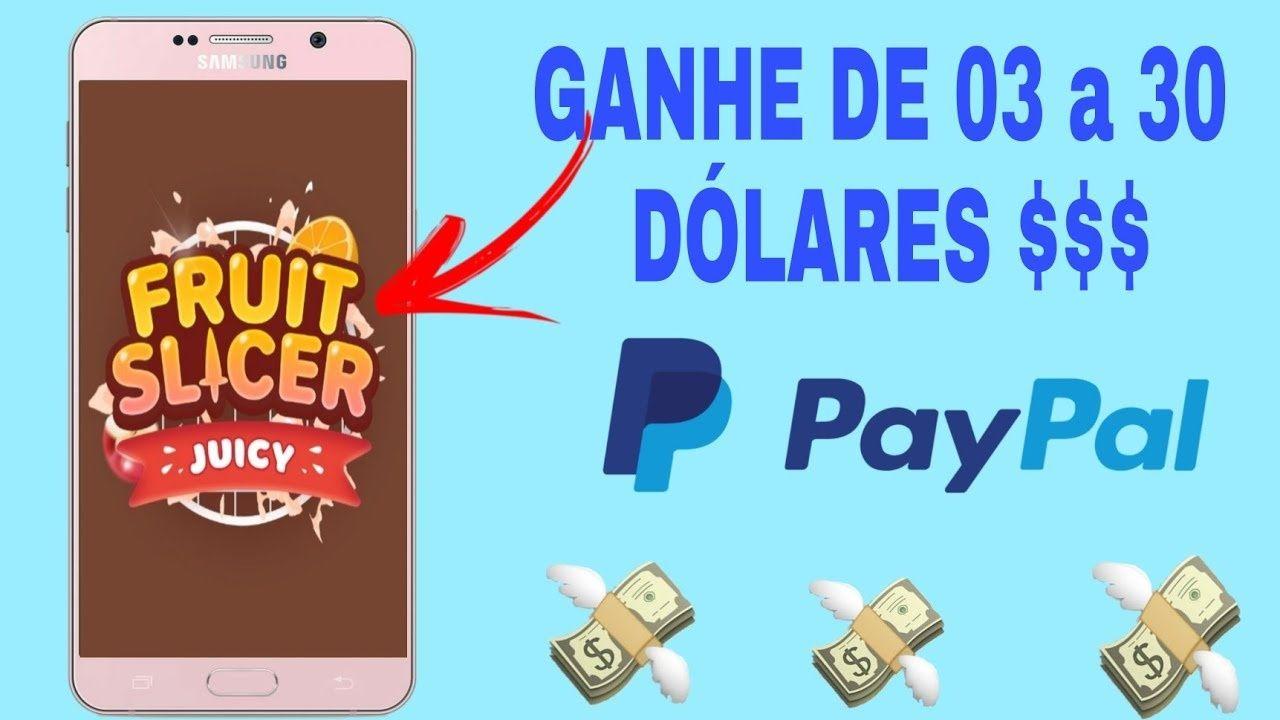 Novo App Juicy Fruit Slicer Jogo paga via PayPal de $3 a $30 dólares