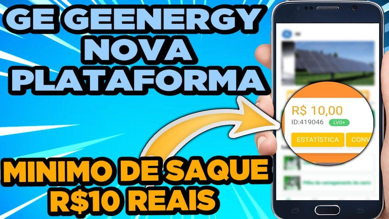 Plataforma GE Geenergy paga mesmo Valor de R$ 12 no cadastro + R$ 100 sem precisar investir é real