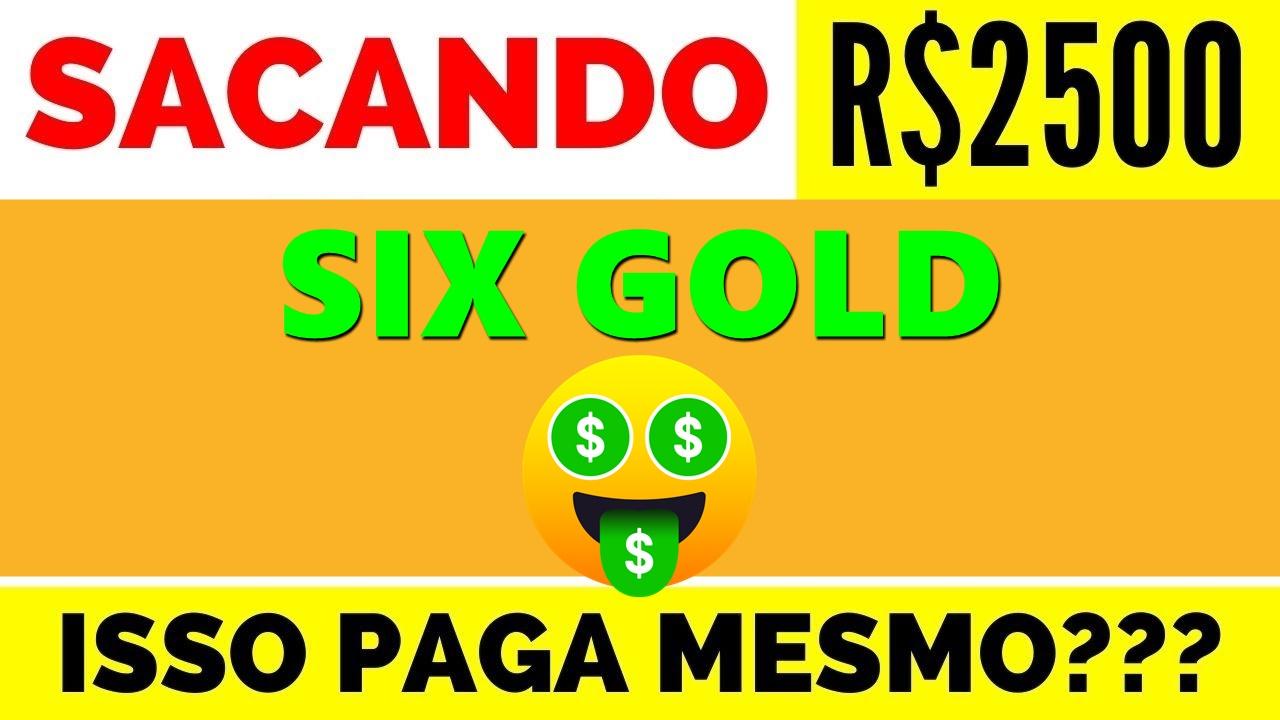 Six Gold é confiável Plataforma promete saque mínimo de R$1,00 e altos rendimentos - É pirâmide