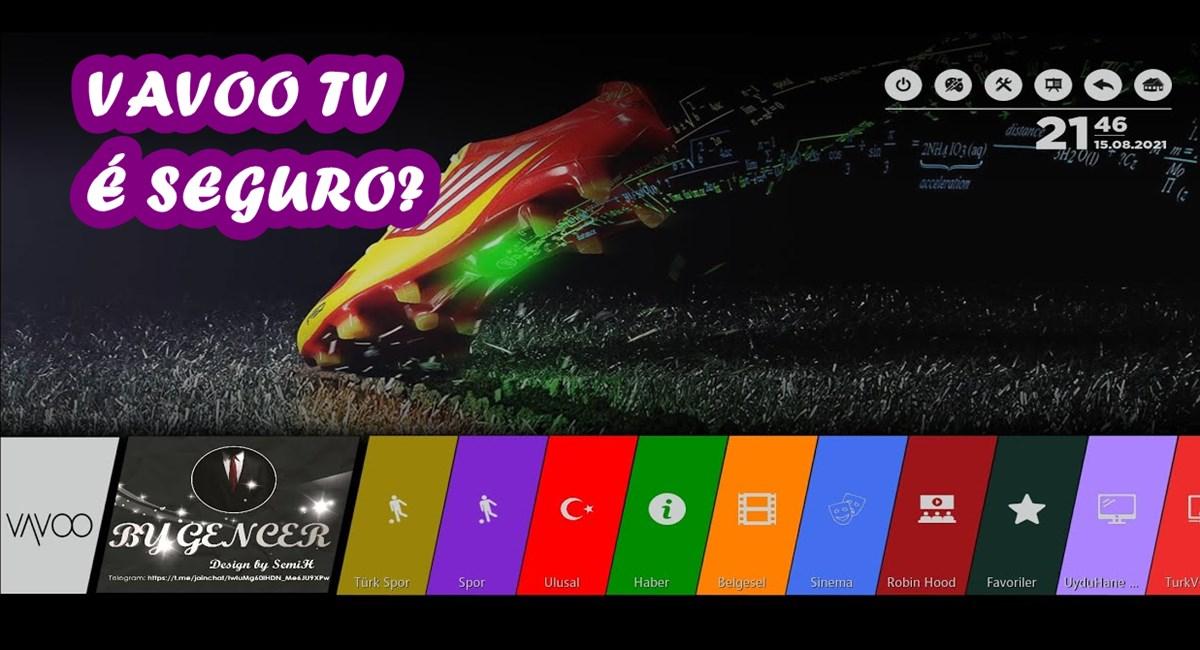 VAVOO TV App é confiável Aplicativo para assistir TV, Filmes e Séries sem travar é seguro