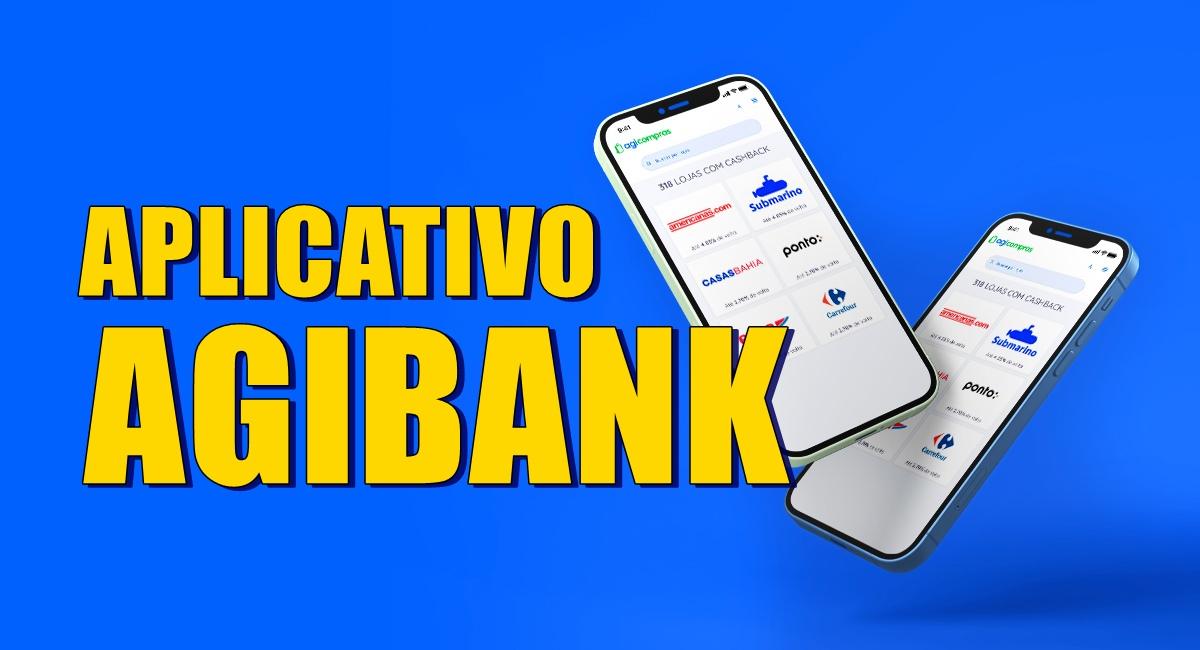 Agi App Aplicativo AgiBank - Passo a Passo para Cadastro, Compras e Investimentos
