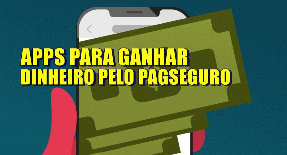 App para ganhar dinheiro no PagSeguro funciona mesmo Passo a passo de como usar e sacar