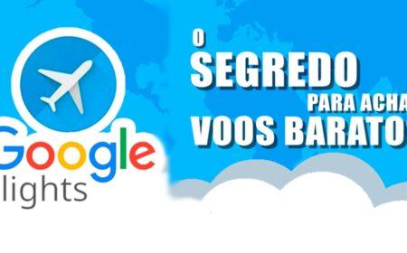 Google Voos / Flights: Como pesquisar e comprar passagens aéreas através do Google