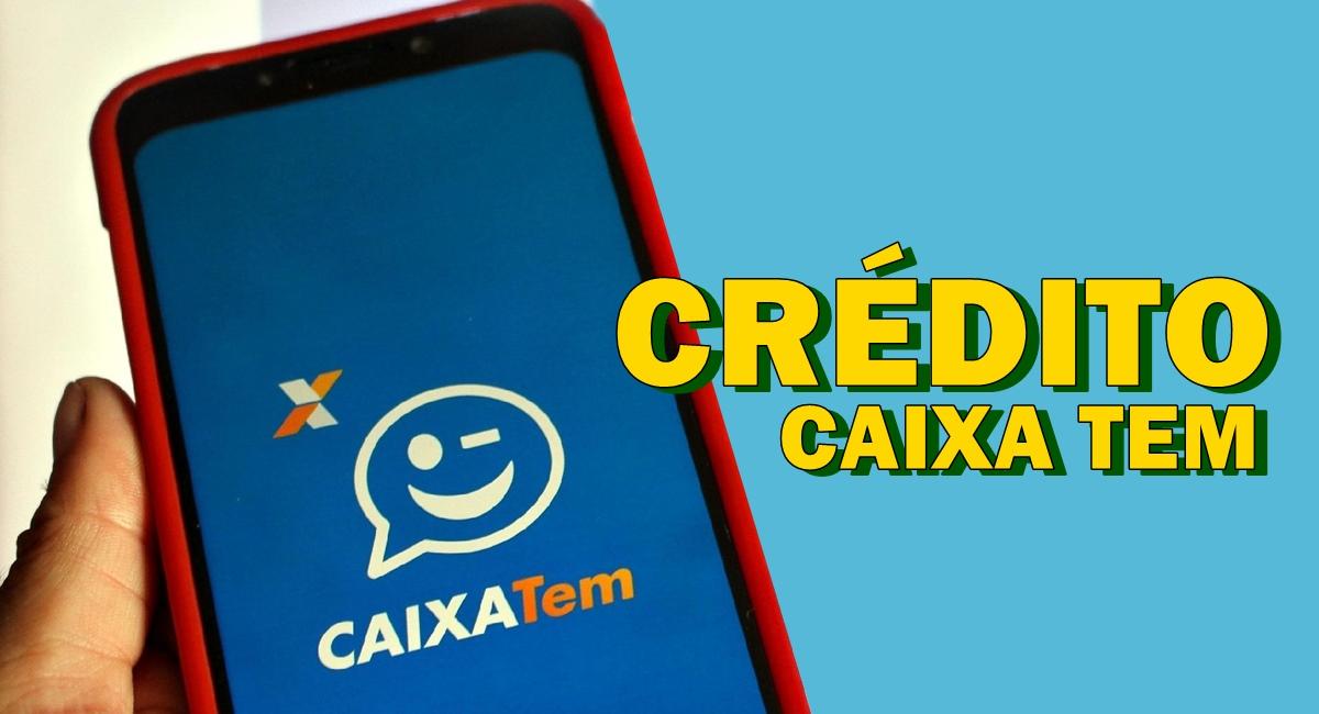 Inscritos do Bolsa Família podem solicitar o Crédito Caixa Tem Aplicativo libera até R$ 1 MIL em 24x