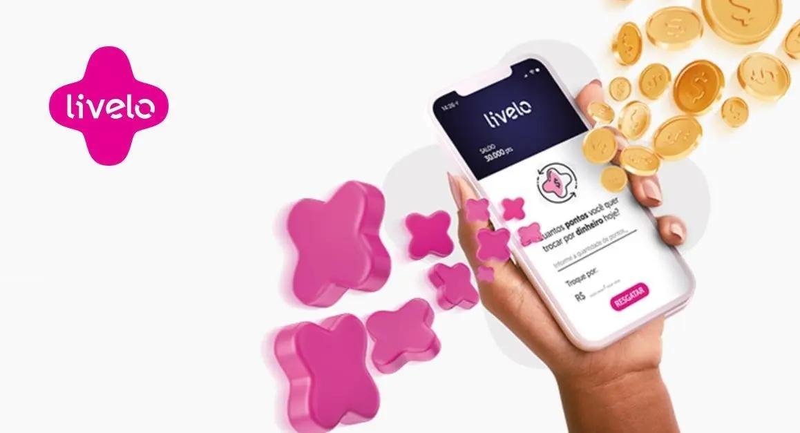 Livelo App Transforme pontos em dinheiro com esse aplicativo