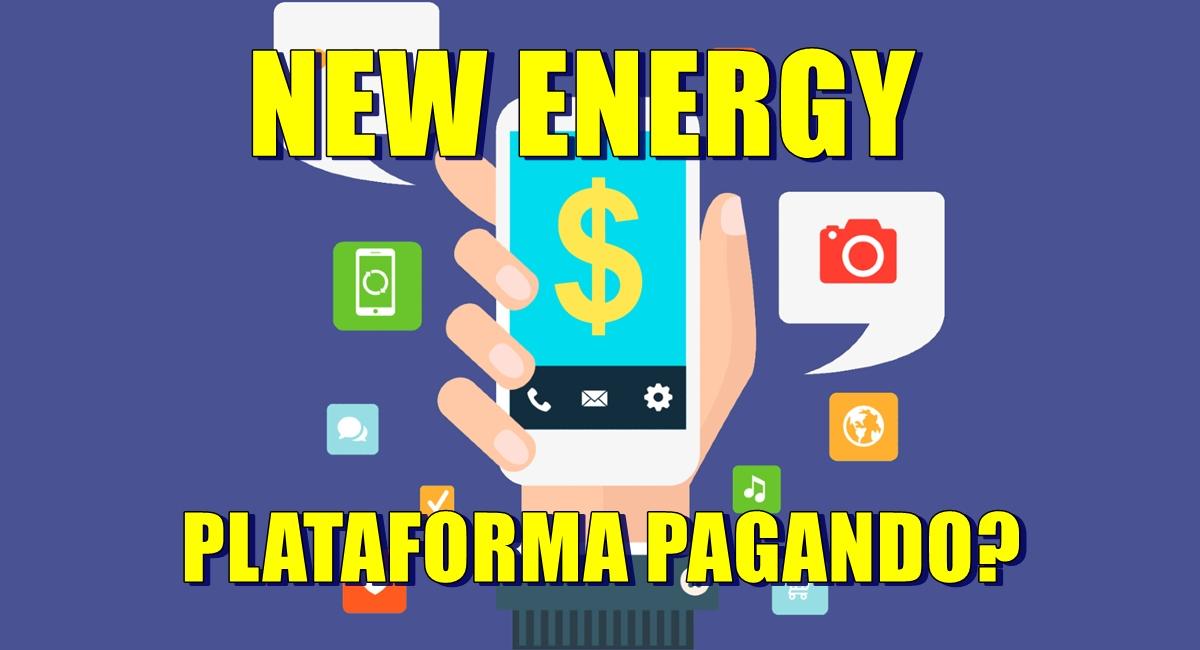 NEW ENERGY é confiável Plataforma pagando R$24 via Pix sem precisar investir é real