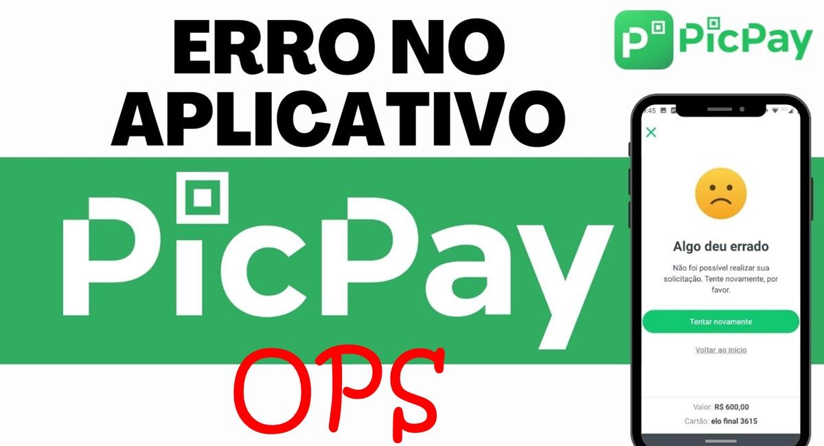 PicPay Ops Principais erros e como resolver, telefone e chat online