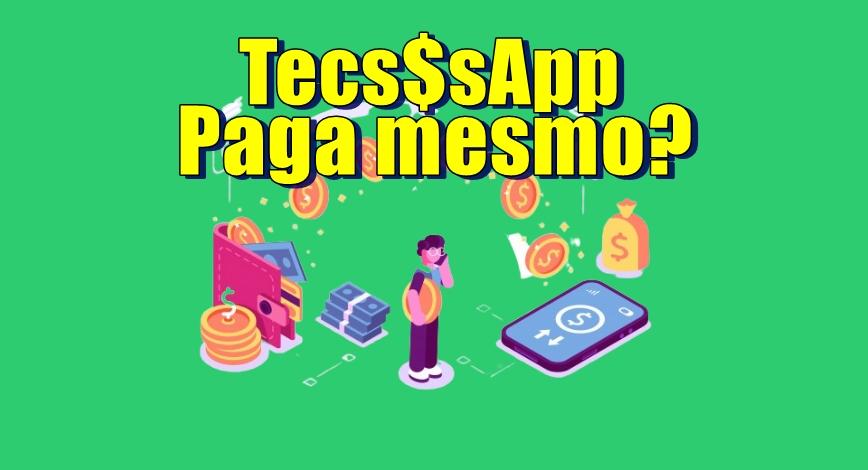 TecssApp Plataforma paga diariamente mesmo Aplicativo com ganhos reais para assistir vídeos e participar de sorteios funciona mesmo